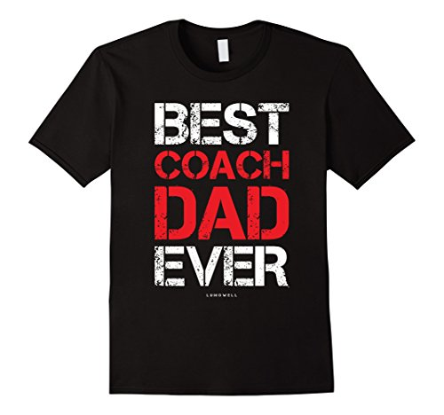 Funny Coach Dad Shirts - Best Coach Dad Ever Gift Shirt