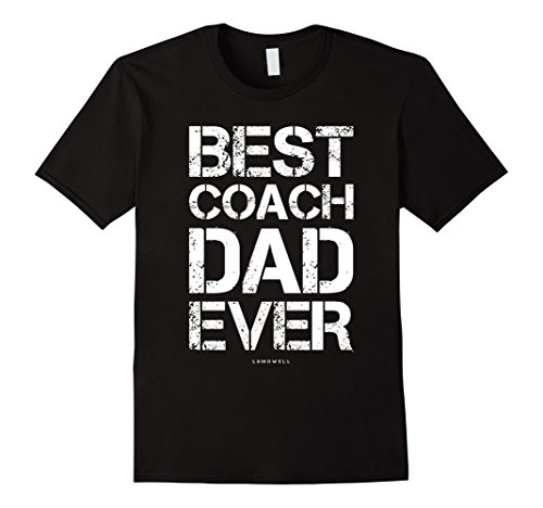 Best Coach Dad Ever Shirt. Funny Coach Dad Gift Shirts